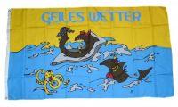 Fahne / Flagge Geiles Wetter 90 x 150 cm