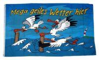 Fahne / Flagge Geiles Wetter hier Möwe 60 x 90 cm